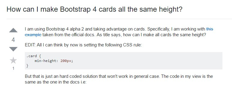 Insights on  precisely how can we  develop Bootstrap 4 cards  all the same tallness?